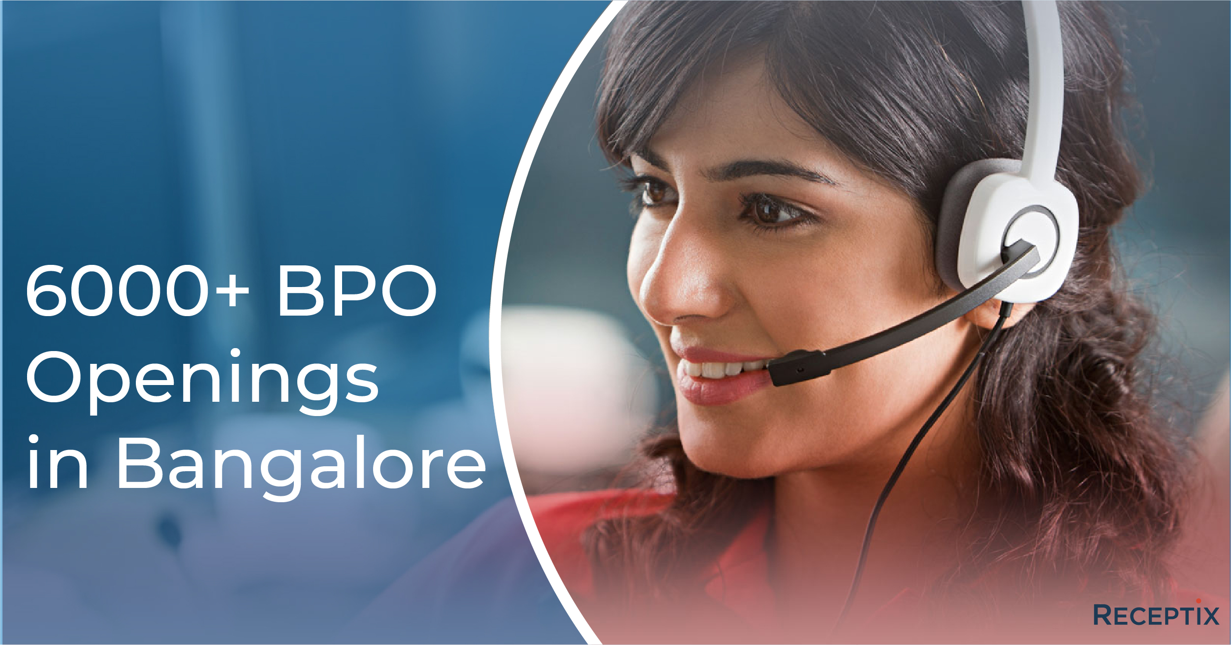 Receptix- 6000+ BPO jobsin bangalore.jpg